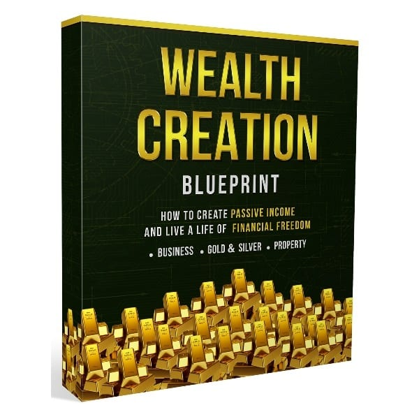 how to create wealth in life