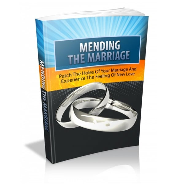 how to mend your marriage
