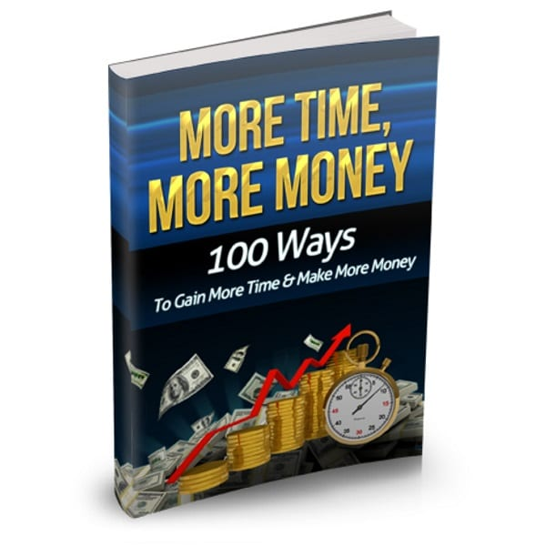 how to create more time and money