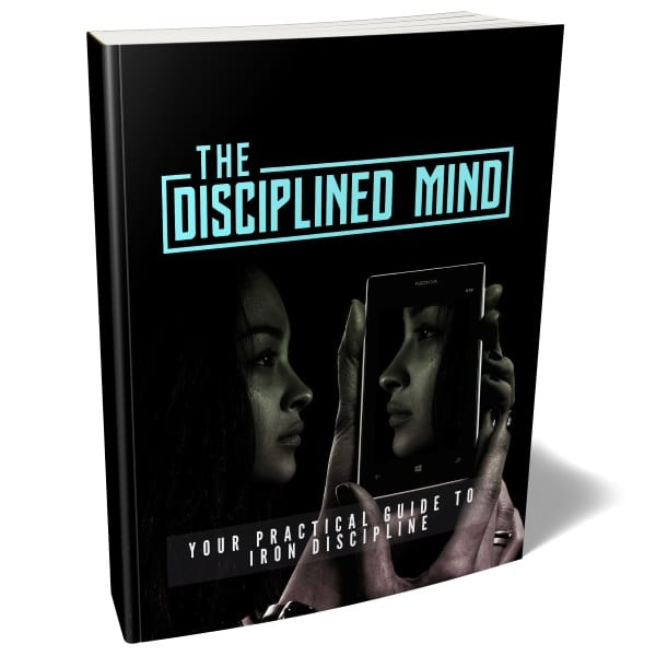 how to have a disciplined mind
