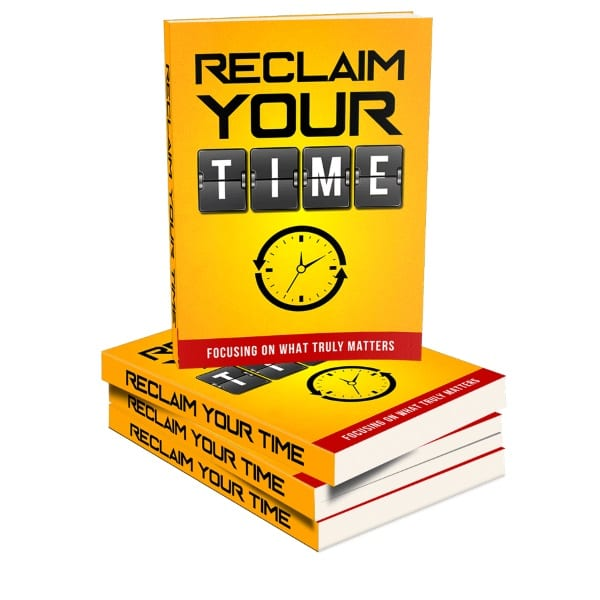 how to reclaim your time in life