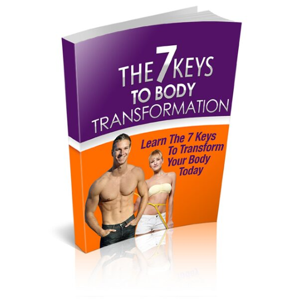 how to transform your body fast and easy
