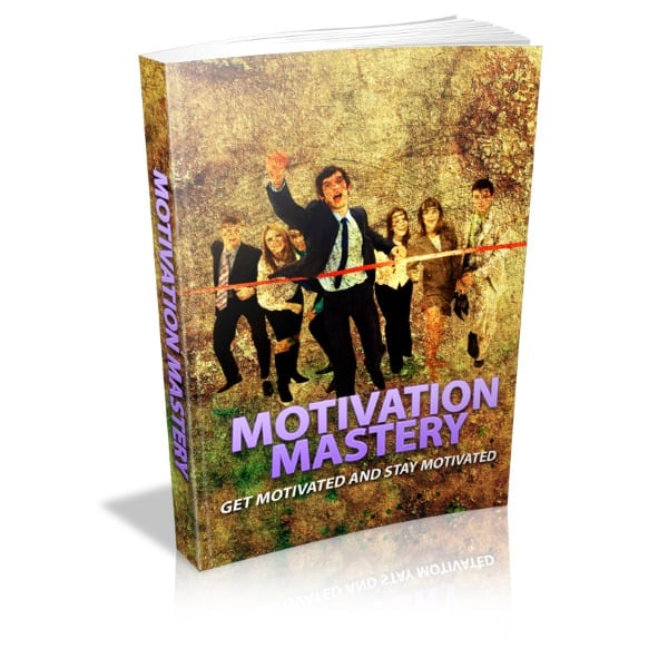 how to get and stay motivated in life