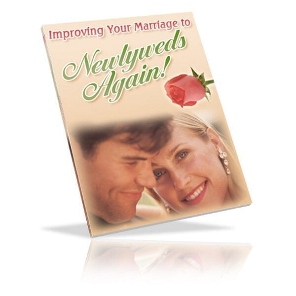 improve your marriage to newlyweds again