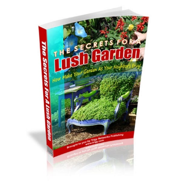 how to have a lush garden